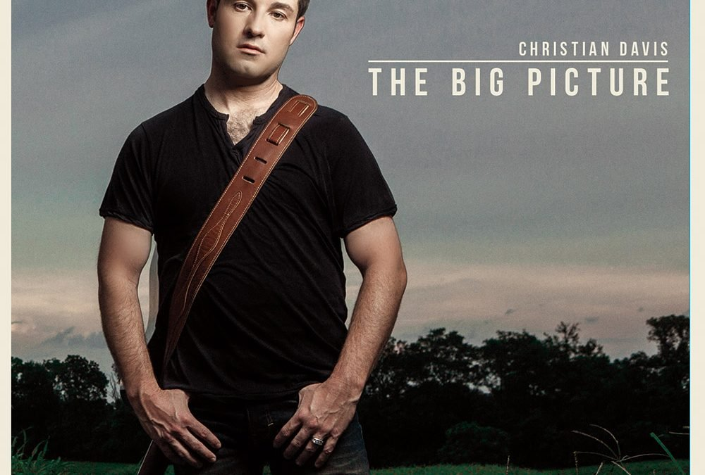 Christian Davis – The Big Picture