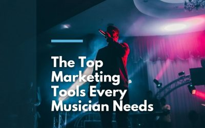 The Top 8 Marketing Tools for Musicians